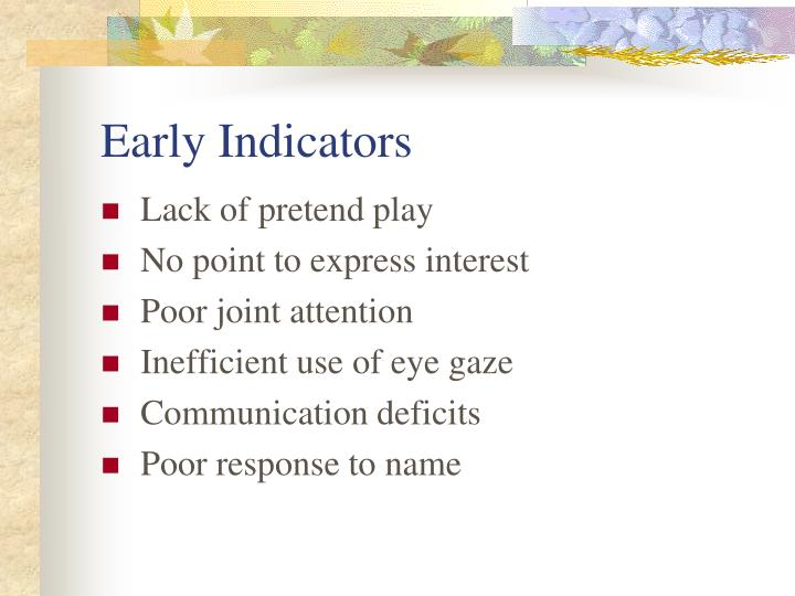 Early Indicators
