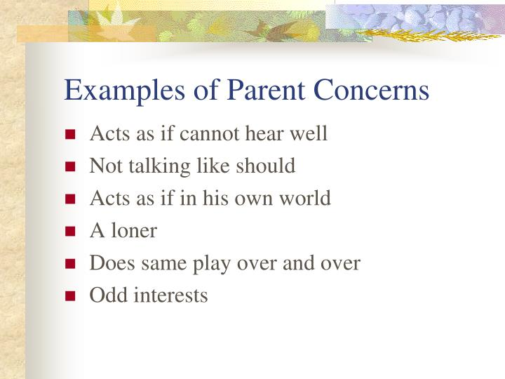 Examples of Parent Concerns