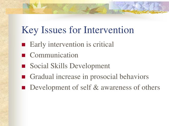Key Issues for Intervention