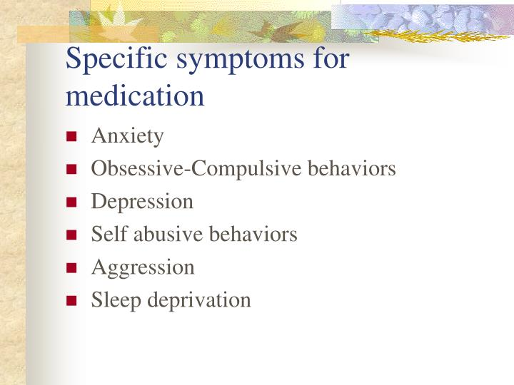 Specific symptoms for medication