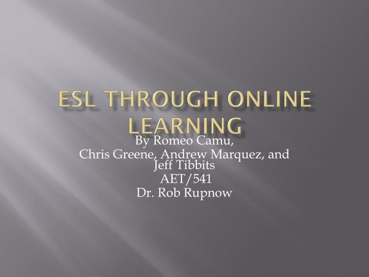Esl through online learning