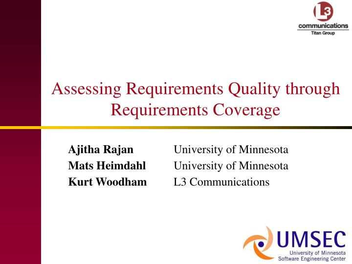 assessing requirements quality through requirements coverage n.