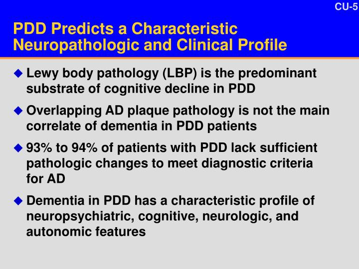 PDD Predicts a Characteristic Neuropathologic and Clinical Profile