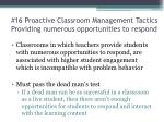 16 proactive classroom management tactics providing numerous opportunities to respond