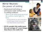 mirror neurons the power of smiling