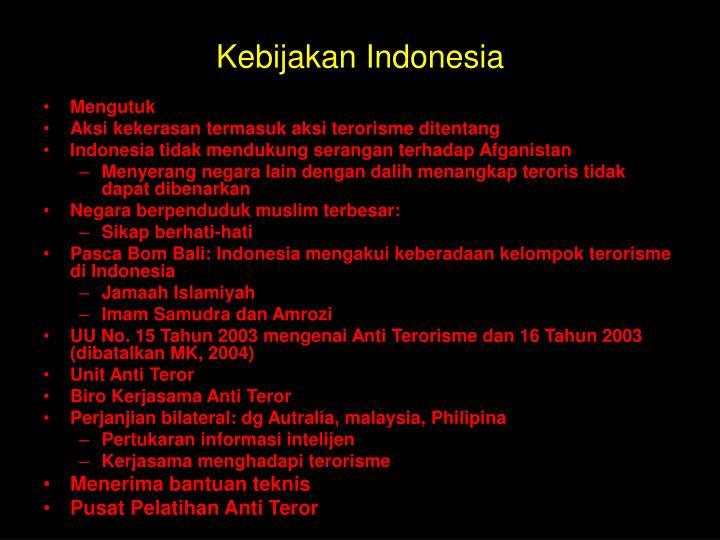 Kebijakan Indonesia