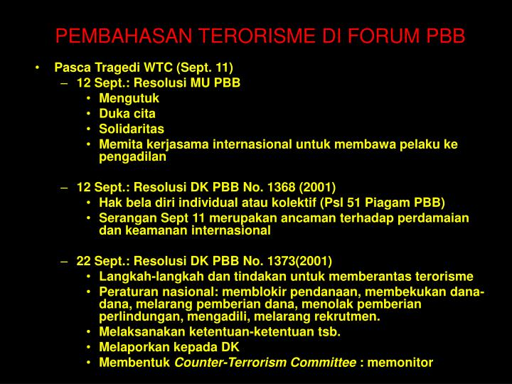 PEMBAHASAN TERORISME DI FORUM PBB