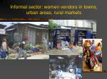 informal sector women vendors in towns urban areas rural markets
