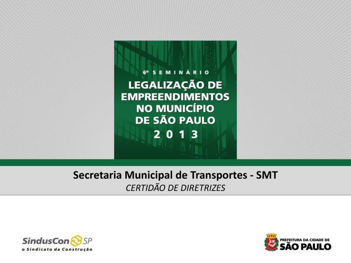 Secretaria Municipal de Transportes - SMT