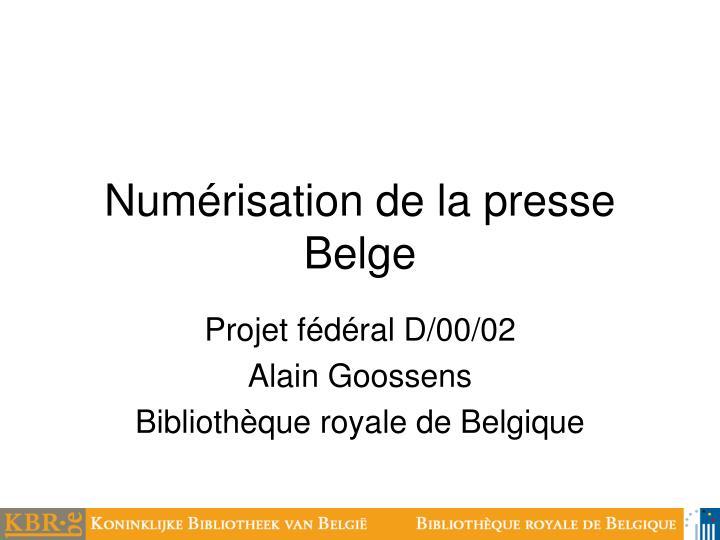 num risation de la presse belge n.