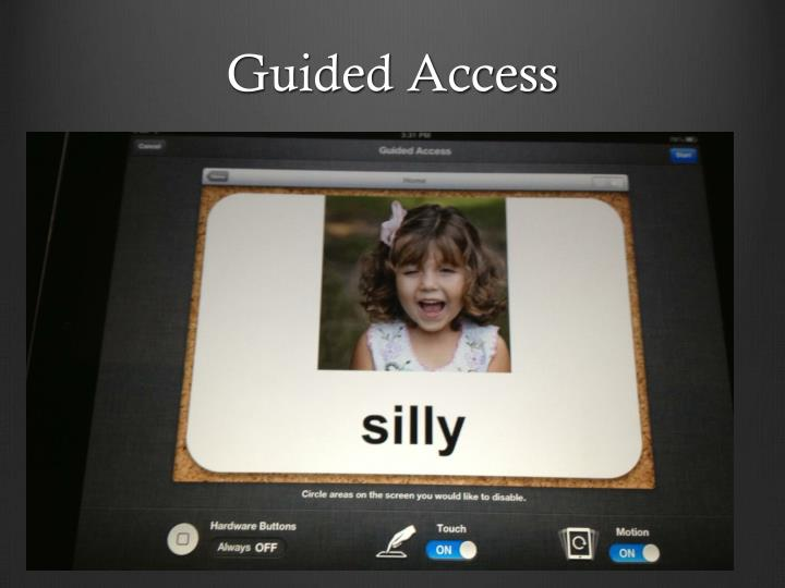 Guided Access