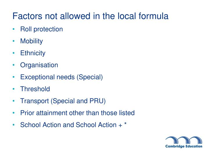 Factors not allowed in the local formula