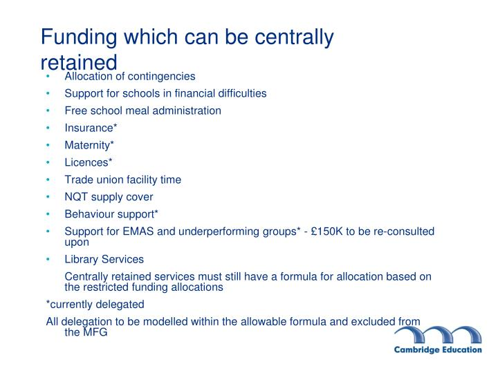 Funding which can be centrally retained