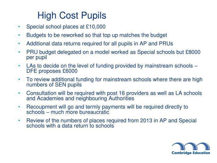 High Cost Pupils