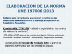 elaboracion de la norma une 197006 2013