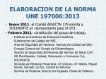 elaboracion de la norma une 197006 20131