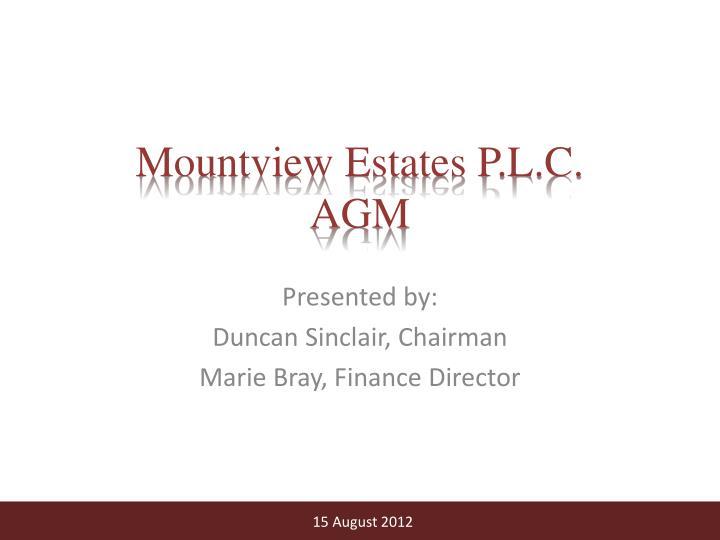mountview estates p l c agm