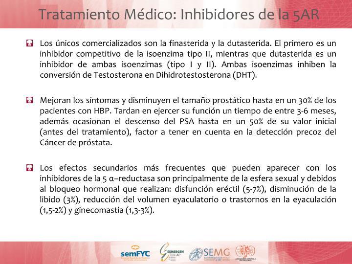 Tratamiento Médico: Inhibidores de la 5AR