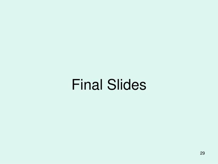 Final Slides