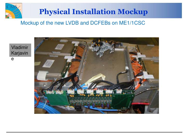 Physical Installation Mockup