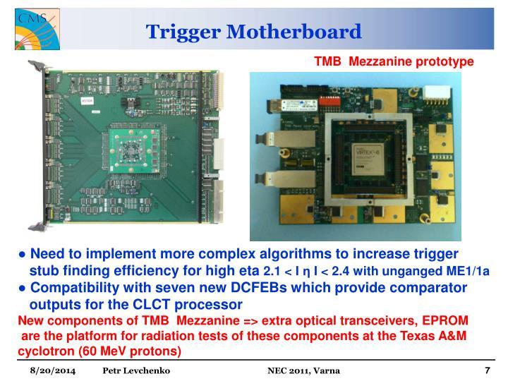 Trigger Motherboard