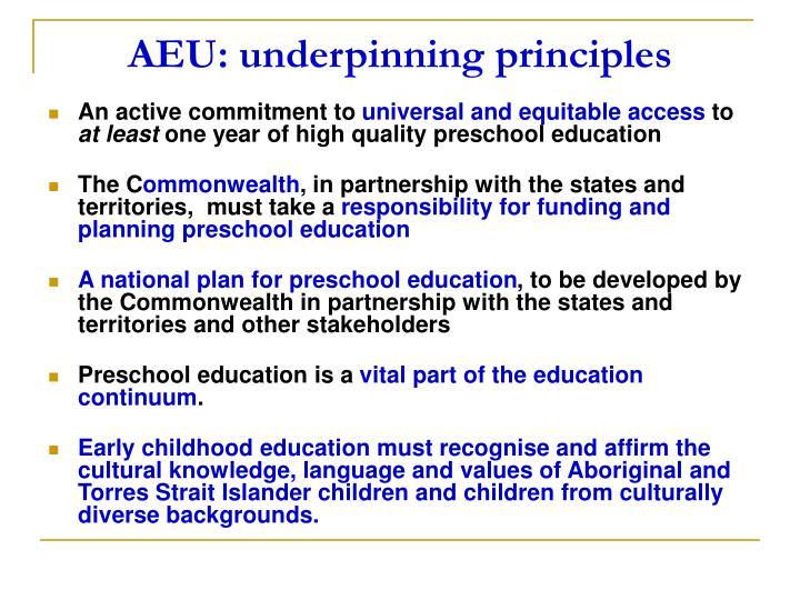 Aeu underpinning principles