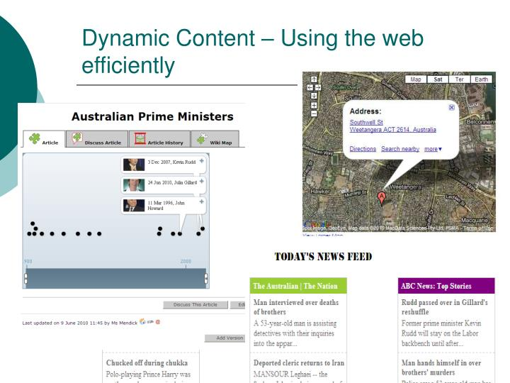 Dynamic Content – Using the web efficiently