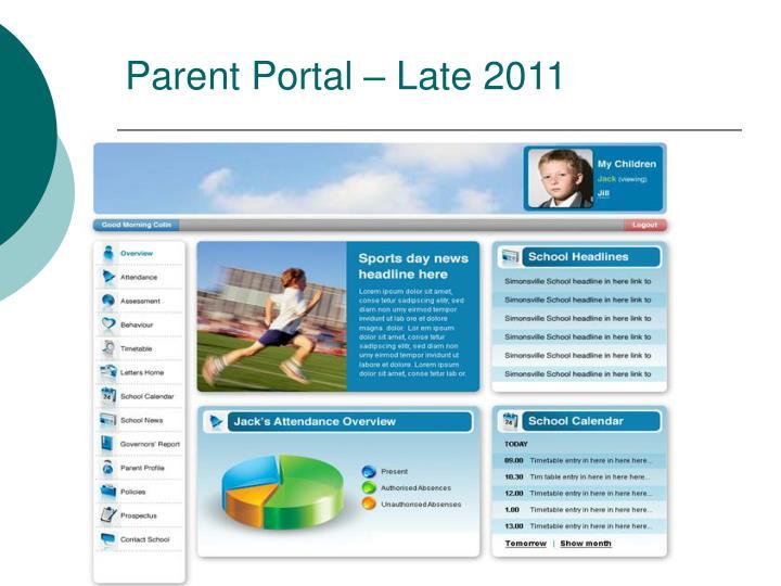 Parent Portal – Late 2011