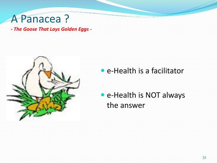 A Panacea ?