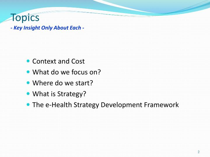 Topics key insight only about each