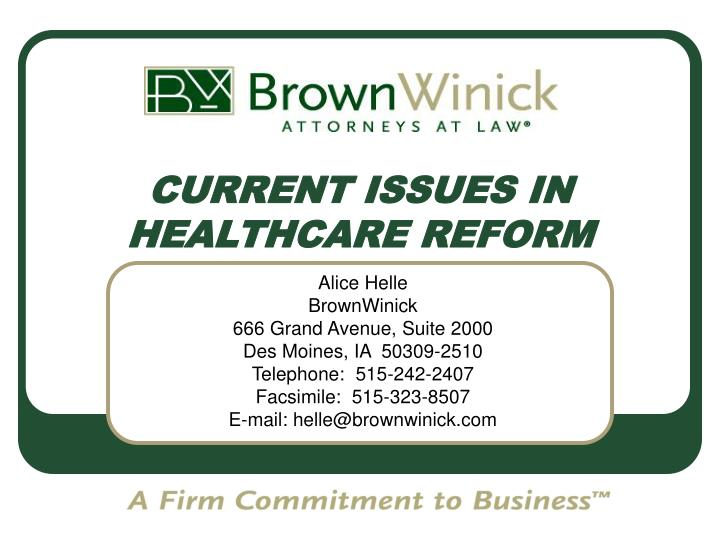 current issues in healthcare reform n.