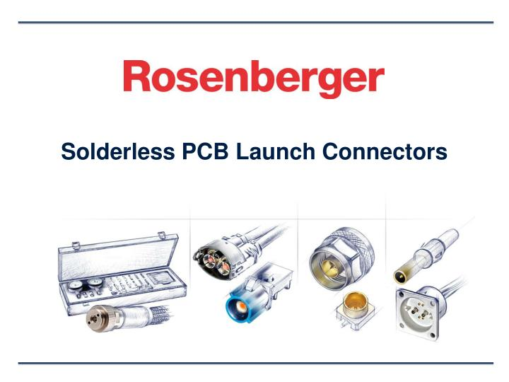 solderless pcb launch connectors n.