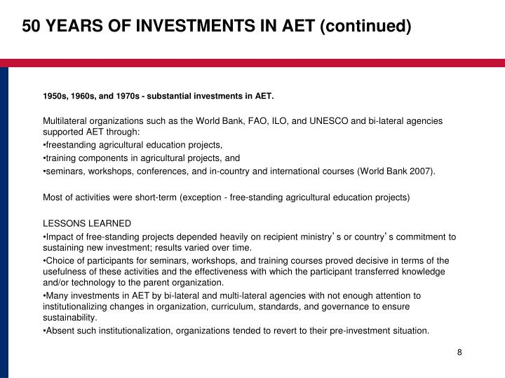 50 YEARS OF INVESTMENTS IN AET (continued)