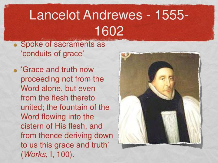 Lancelot Andrewes - 1555-1602