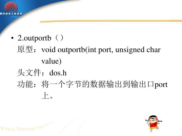 2.outportb