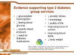 evidence supporting type 2 diabetes group services