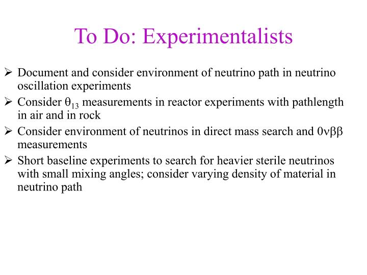 To Do: Experimentalists
