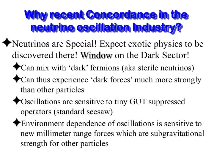 Why recent Concordance in the neutrino oscillation Industry?