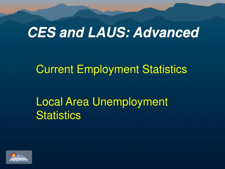 Ces and laus advanced