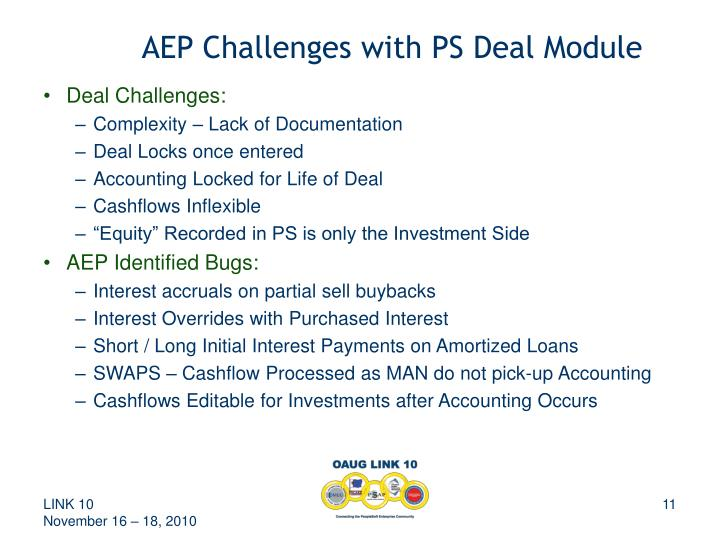 AEP Challenges with PS Deal Module
