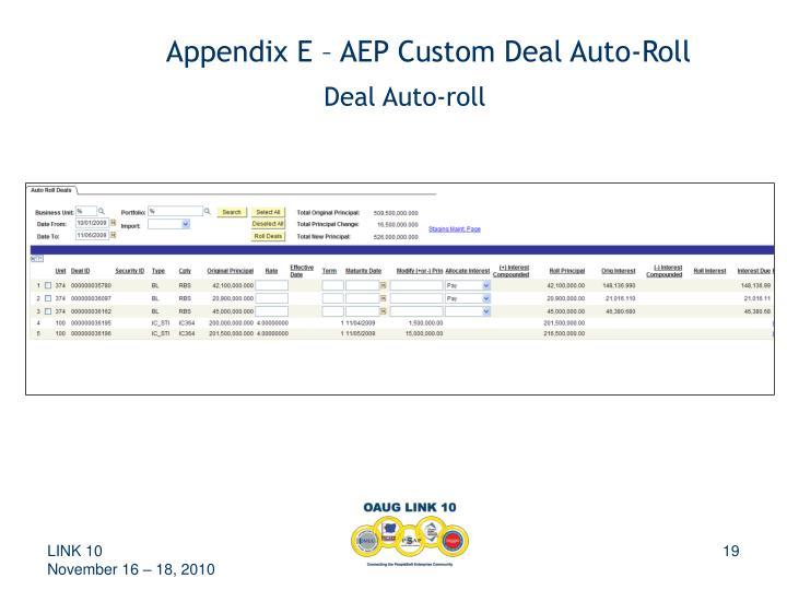 Appendix E – AEP Custom Deal Auto-Roll