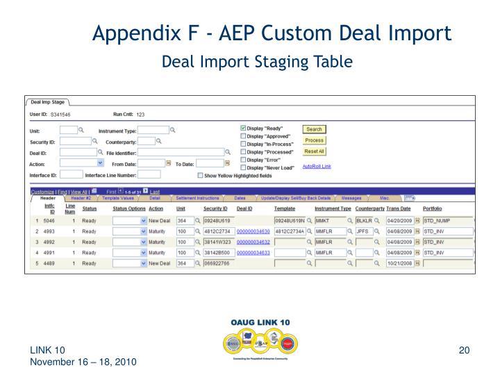 Appendix F - AEP Custom Deal Import