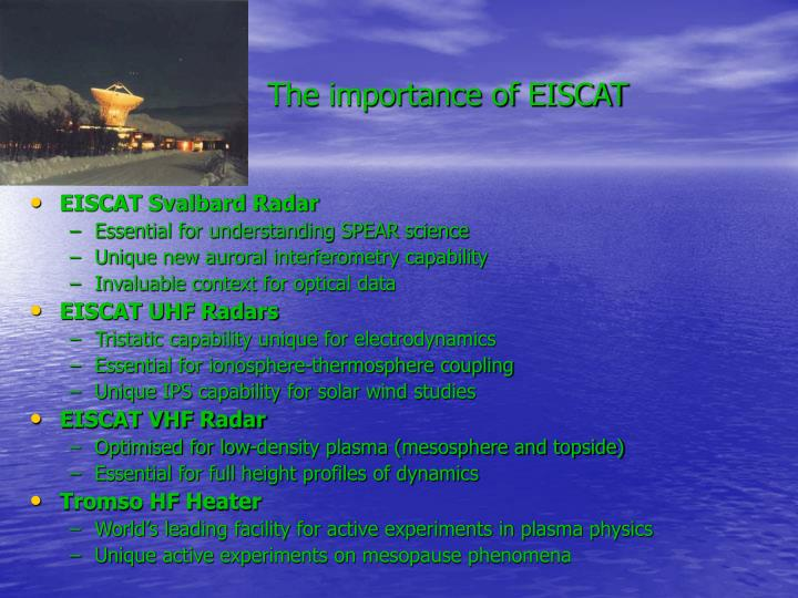 The importance of EISCAT