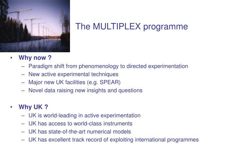 The MULTIPLEX programme