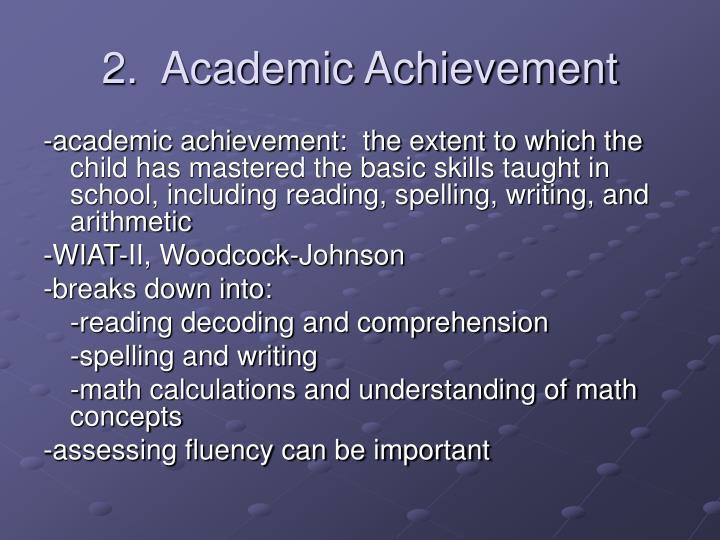 2.  Academic Achievement