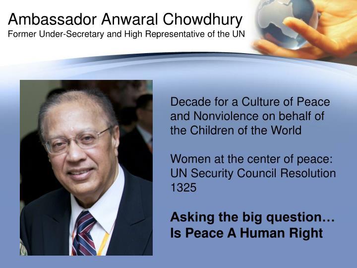 Ambassador Anwaral Chowdhury