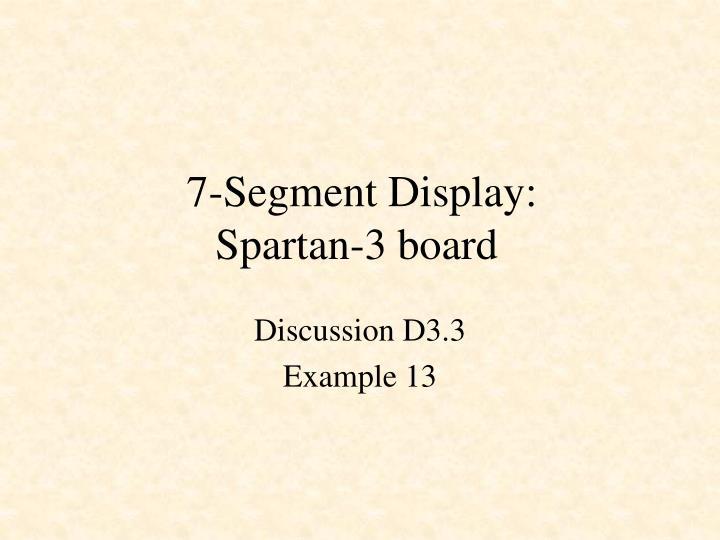 7 segment display spartan 3 board