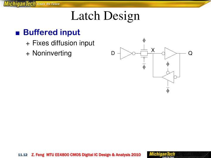 Latch Design