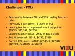 challenges pols
