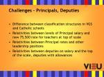 challenges principals deputies